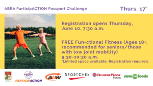 Two seniors stretch outdoors. Purple text reads: ABRA ParticipACTION Passport Challenge. Thurs. 17th. Registration opens Thurs., June 10th, 7:30 a.m. FREE Fun-ctional Fitness (Ages 18+, recommended for seniors or those with low joint mobility). 9:30-10:30 a.m. Limited space available. Registration required. Sponsors are listed, including: ParticipACTION, A&W Auburn Bay, Sport Chek Southtrail Crossing, Boston Pizza Seton, and Save On Foods Seton.